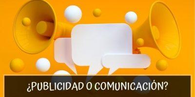 Publicidad o Comunicación ¿Qué es más eficaz en un negocio local?
