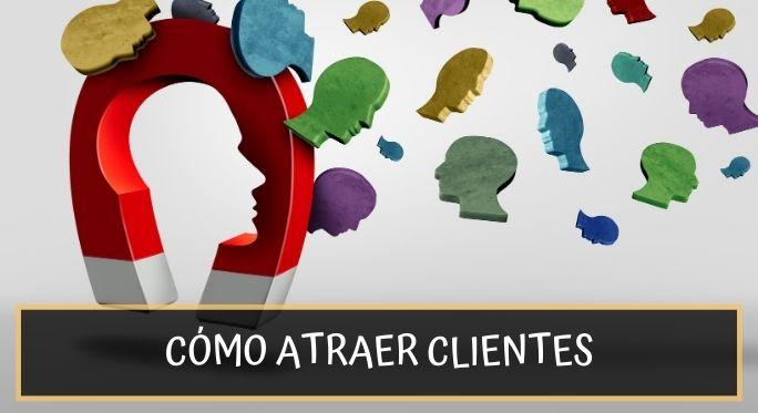 Conseguir clientes es fácil con estas 9 estrategias comerciales