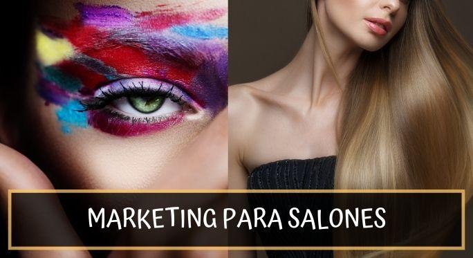 Ideas de marketing para promocionar un salón de peluquería y belleza