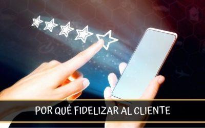 La importancia de fidelizar al cliente