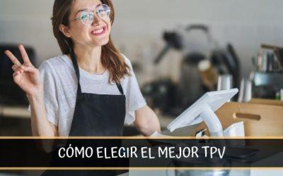 Una guía para elegir el mejor TPV para tu negocio
